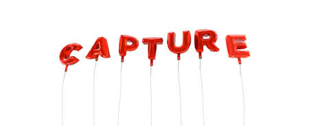 capture: CAPTURE - word made from red foil balloons - 3D rendered.  Can be used for an online banner ad or a print postcard.