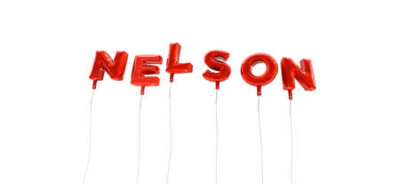 wording: NELSON - word made from red foil balloons - 3D rendered.  Can be used for an online banner ad or a print postcard. Stock Photo