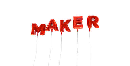wording: MAKER - word made from red foil balloons - 3D rendered.  Can be used for an online banner ad or a print postcard.