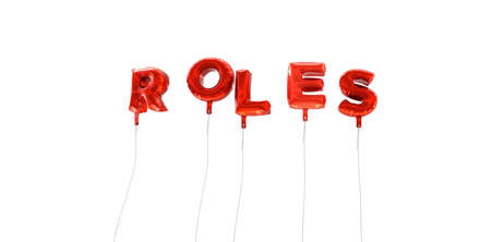 wording: ROLES - word made from red foil balloons - 3D rendered.  Can be used for an online banner ad or a print postcard. Stock Photo