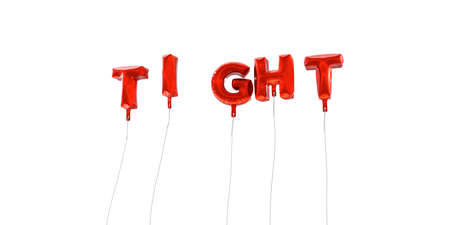 tight body: TIGHT - word made from red foil balloons - 3D rendered.  Can be used for an online banner ad or a print postcard. Stock Photo