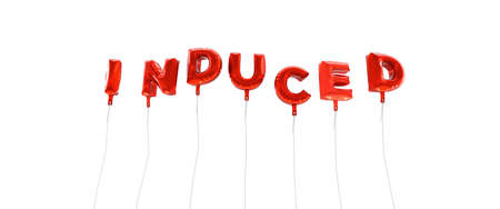 induced: INDUCED - word made from red foil balloons - 3D rendered.  Can be used for an online banner ad or a print postcard.
