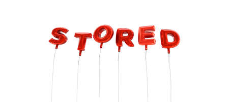 stored: STORED - word made from red foil balloons - 3D rendered.  Can be used for an online banner ad or a print postcard.