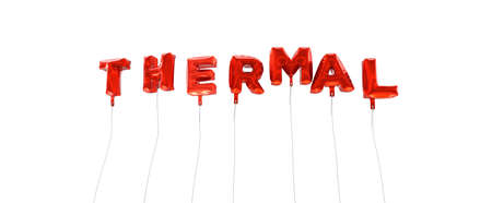 thermal: THERMAL - word made from red foil balloons - 3D rendered.  Can be used for an online banner ad or a print postcard. Stock Photo
