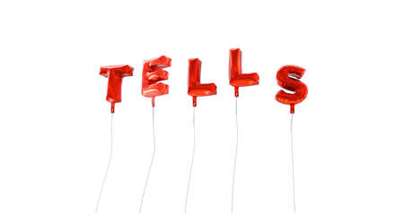 TELLS - word made from red foil balloons - 3D rendered.  Can be used for an online banner ad or a print postcard. Stock Photo