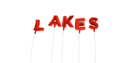 wording: LAKES - word made from red foil balloons - 3D rendered.  Can be used for an online banner ad or a print postcard.