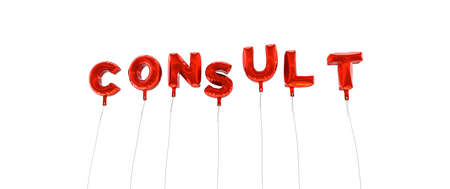 wording: CONSULT - word made from red foil balloons - 3D rendered.  Can be used for an online banner ad or a print postcard.