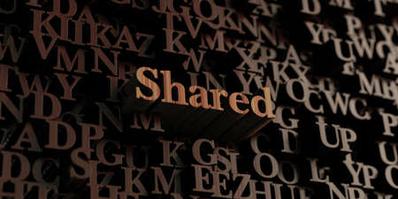 shared: Shared - Wooden 3D rendered lettersmessage.  Can be used for an online banner ad or a print postcard.