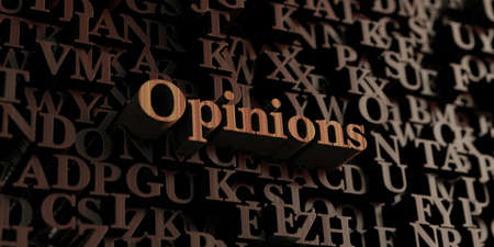 opinions: Opinions - Wooden 3D rendered lettersmessage.  Can be used for an online banner ad or a print postcard. Stock Photo