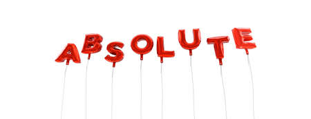 absolute: ABSOLUTE - word made from red foil balloons - 3D rendered.  Can be used for an online banner ad or a print postcard.