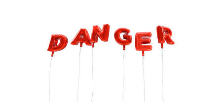 wording: DANGER - word made from red foil balloons - 3D rendered.  Can be used for an online banner ad or a print postcard.