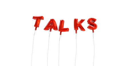conversaciones: TALKS - word made from red foil balloons - 3D rendered.  Can be used for an online banner ad or a print postcard.