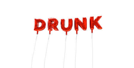 DRUNK - word made from red foil balloons - 3D rendered.  Can be used for an online banner ad or a print postcard. Reklamní fotografie - 65371032