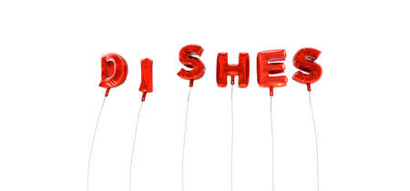 DISHES - word made from red foil balloons - 3D rendered.  Can be used for an online banner ad or a print postcard. Stock Photo