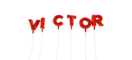 victor: VICTOR - word made from red foil balloons - 3D rendered.  Can be used for an online banner ad or a print postcard.