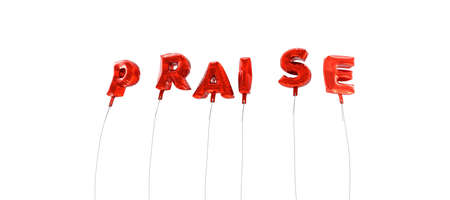praise: PRAISE - word made from red foil balloons - 3D rendered.  Can be used for an online banner ad or a print postcard.