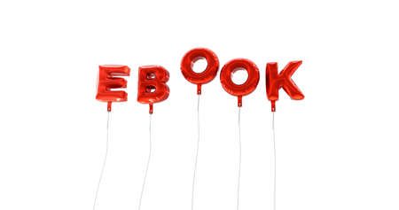 EBOOK - word made from red foil balloons - 3D rendered.  Can be used for an online banner ad or a print postcard. Stock Photo
