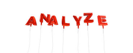 analyze: ANALYZE - word made from red foil balloons - 3D rendered.  Can be used for an online banner ad or a print postcard.