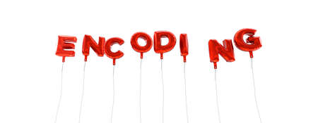 encoding: ENCODING - word made from red foil balloons - 3D rendered.  Can be used for an online banner ad or a print postcard.