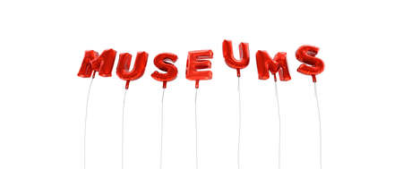 MUSEUMS - word made from red foil balloons - 3D rendered.  Can be used for an online banner ad or a print postcard. Reklamní fotografie - 65389993
