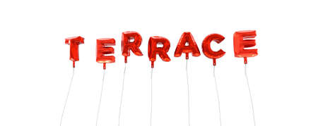 wording: TERRACE - word made from red foil balloons - 3D rendered.  Can be used for an online banner ad or a print postcard.