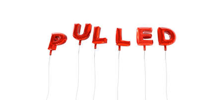 PULLED - word made from red foil balloons - 3D rendered.  Can be used for an online banner ad or a print postcard. Stock Photo