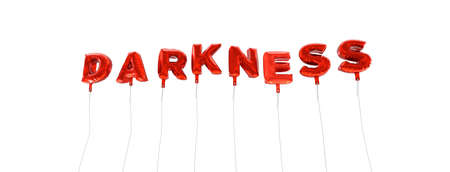 wording: DARKNESS - word made from red foil balloons - 3D rendered.  Can be used for an online banner ad or a print postcard.