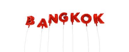 バンコク - 赤箔バルーン - 3 D レンダリングから作られた言葉です。 オンラインのバナー広告や印刷のはがきに使用できます。 写真素材 - 65390726
