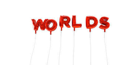 wording: WORLDS - word made from red foil balloons - 3D rendered.  Can be used for an online banner ad or a print postcard. Stock Photo