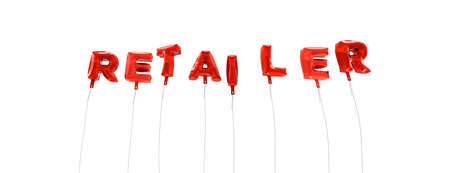 retailer: RETAILER - word made from red foil balloons - 3D rendered.  Can be used for an online banner ad or a print postcard.