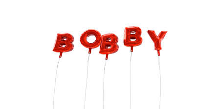 BOBBY - word made from red foil balloons - 3D rendered.  Can be used for an online banner ad or a print postcard.