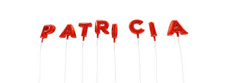 wording: PATRICIA - word made from red foil balloons - 3D rendered.  Can be used for an online banner ad or a print postcard.