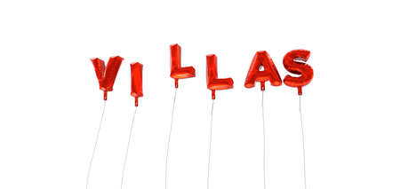 wording: VILLAS - word made from red foil balloons - 3D rendered.  Can be used for an online banner ad or a print postcard. Stock Photo
