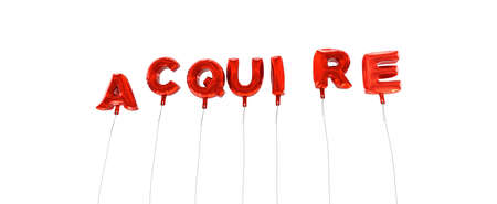 acquire: ACQUIRE - word made from red foil balloons - 3D rendered.  Can be used for an online banner ad or a print postcard.