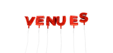 VENUES - word made from red foil balloons - 3D rendered.  Can be used for an online banner ad or a print postcard.