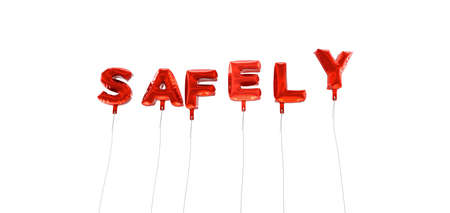 SAFELY - word made from red foil balloons - 3D rendered.  Can be used for an online banner ad or a print postcard.