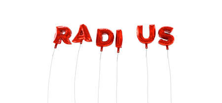 RADIUS - word made from red foil balloons - 3D rendered.  Can be used for an online banner ad or a print postcard.