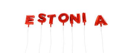 エストニア - 赤箔バルーン - 3 D レンダリングから作られた言葉。 オンラインのバナー広告や印刷のはがきに使用できます。 写真素材
