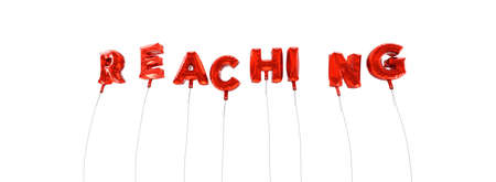 reach out: REACHING - word made from red foil balloons - 3D rendered.  Can be used for an online banner ad or a print postcard. Stock Photo