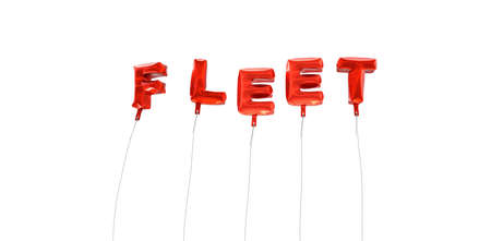 fleet: FLEET - word made from red foil balloons - 3D rendered.  Can be used for an online banner ad or a print postcard. Stock Photo