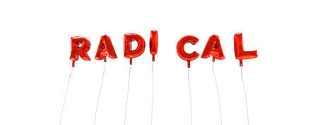 RADICAL - word made from red foil balloons - 3D rendered.  Can be used for an online banner ad or a print postcard.