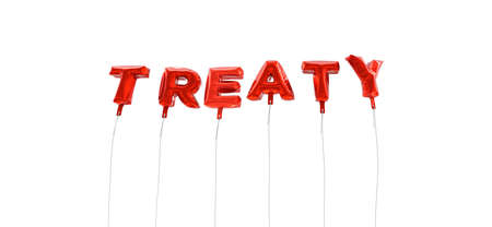 treaty: TREATY - word made from red foil balloons - 3D rendered.  Can be used for an online banner ad or a print postcard. Stock Photo