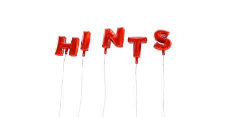 hints: HINTS - word made from red foil balloons - 3D rendered.  Can be used for an online banner ad or a print postcard.