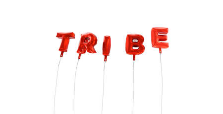 tribe: TRIBE - word made from red foil balloons - 3D rendered.  Can be used for an online banner ad or a print postcard.