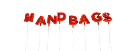 handbags: HANDBAGS - word made from red foil balloons - 3D rendered.  Can be used for an online banner ad or a print postcard.