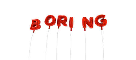 boring: BORING - word made from red foil balloons - 3D rendered.  Can be used for an online banner ad or a print postcard.