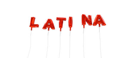 latina: LATINA - word made from red foil balloons - 3D rendered.  Can be used for an online banner ad or a print postcard. Stock Photo