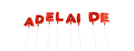 ADELAIDE - word made from red foil balloons - 3D rendered.  Can be used for an online banner ad or a print postcard. Stock Photo