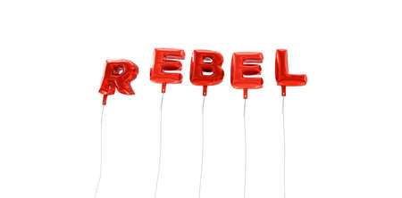 rebel: REBEL - word made from red foil balloons - 3D rendered.  Can be used for an online banner ad or a print postcard.