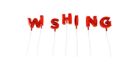 wishing: WISHING - word made from red foil balloons - 3D rendered.  Can be used for an online banner ad or a print postcard.